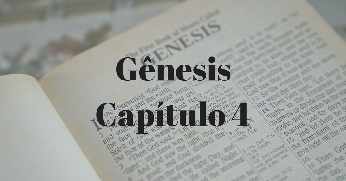 Gênesis Capítulo 4