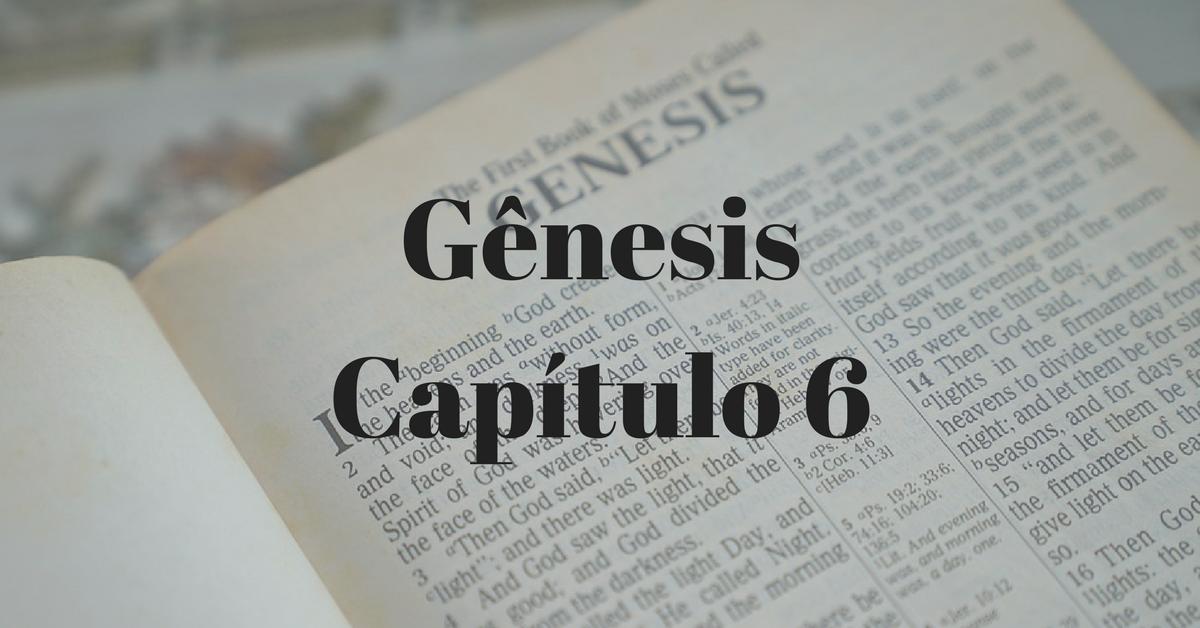 Gênesis Capítulo 6