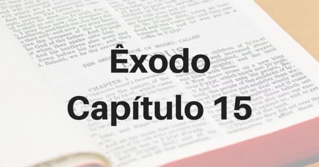 Êxodo Capítulo 15