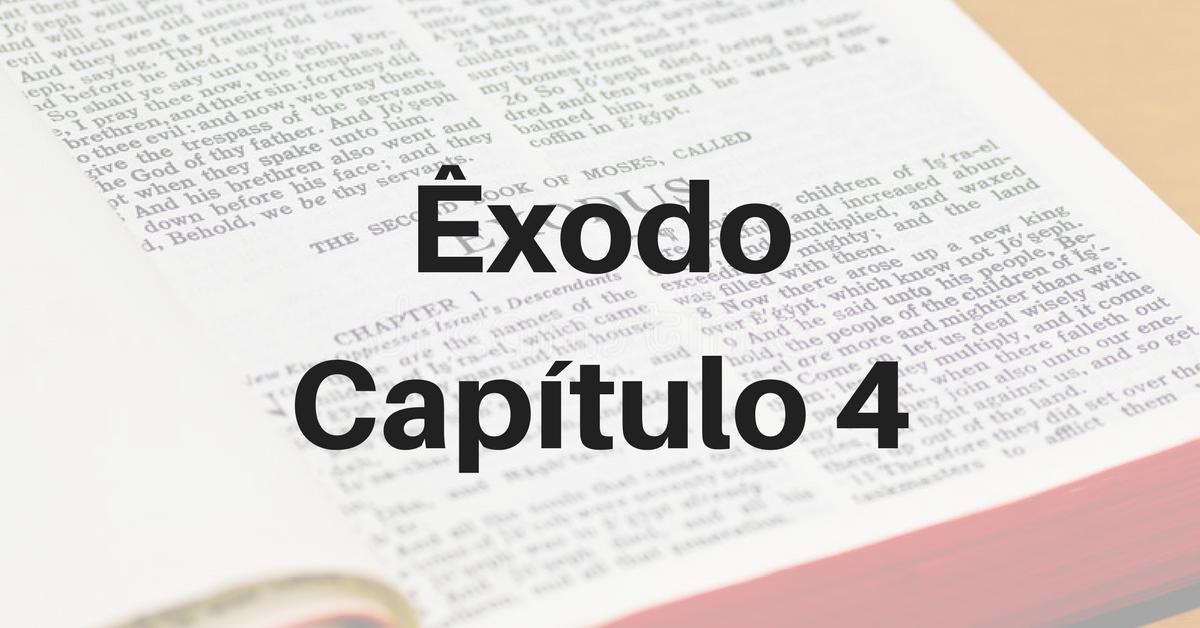 Êxodo Capítulo 4
