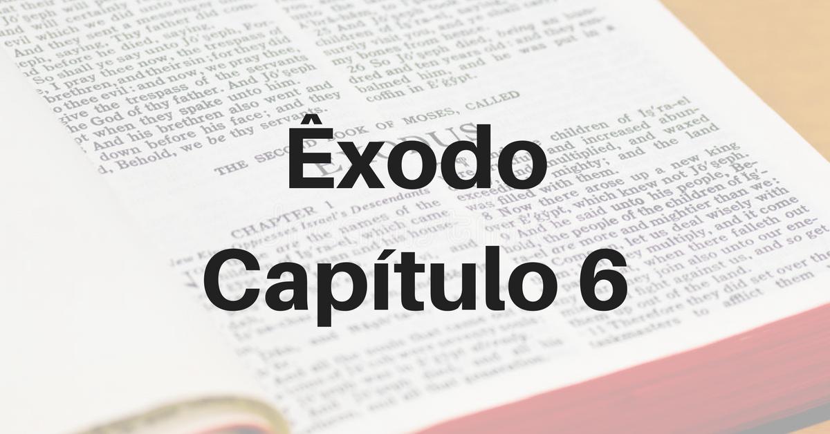 Êxodo Capítulo 6
