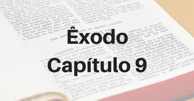 Êxodo Capítulo 9