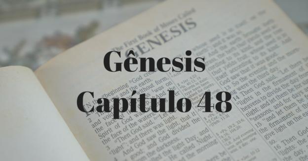 Gênesis Capítulo 48