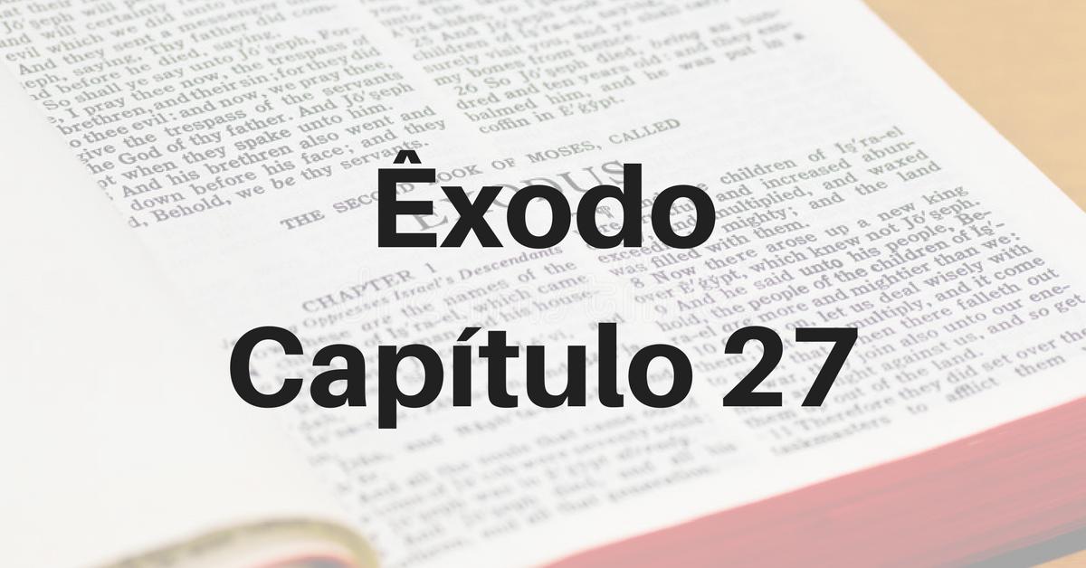 Êxodo Capítulo 27