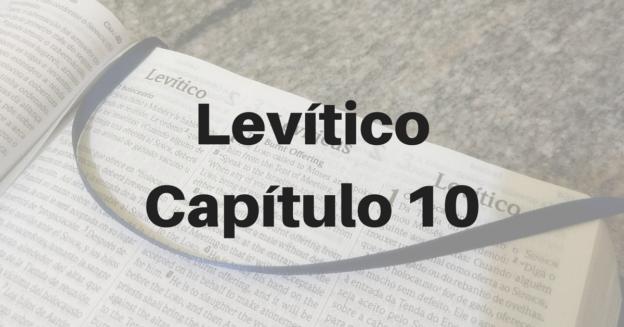 Levítico Capítulo 10