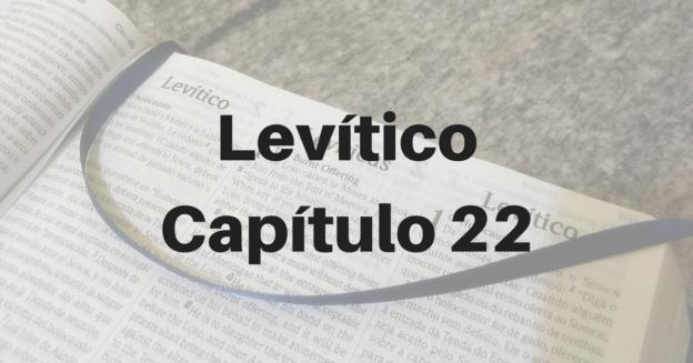 Levítico Capítulo 22