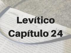 Levítico Capítulo 24