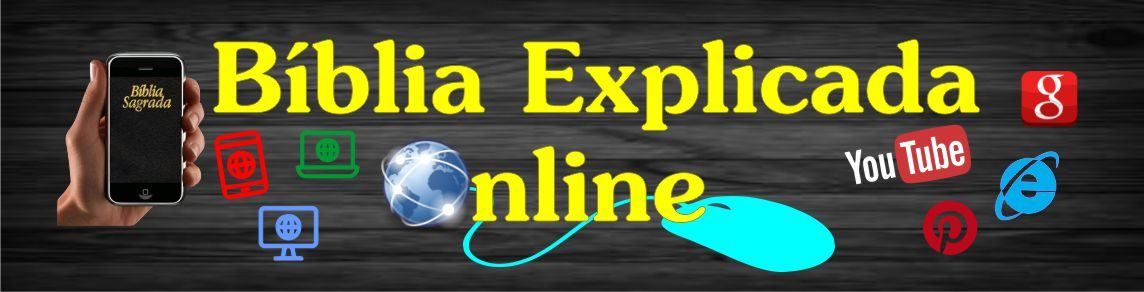 Bíblia Explicada Online