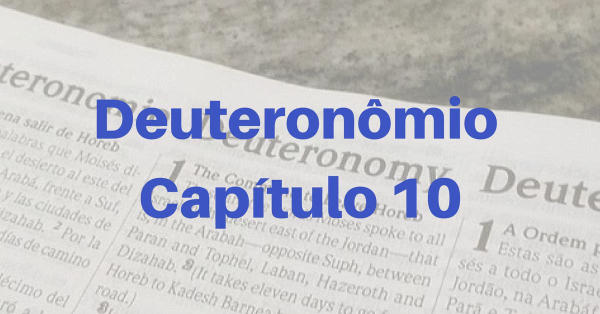 Deuteronômio Capítulo 10