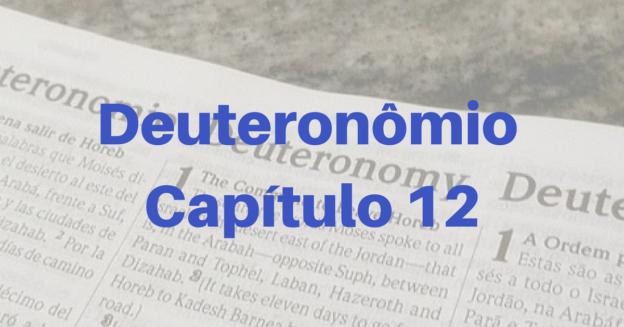 Deuteronômio Capítulo 12