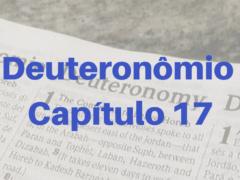 Deuteronômio Capítulo 17