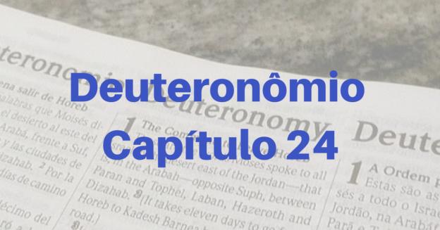 Deuteronômio Capítulo 24