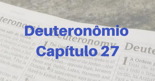 Deuteronômio Capítulo 27