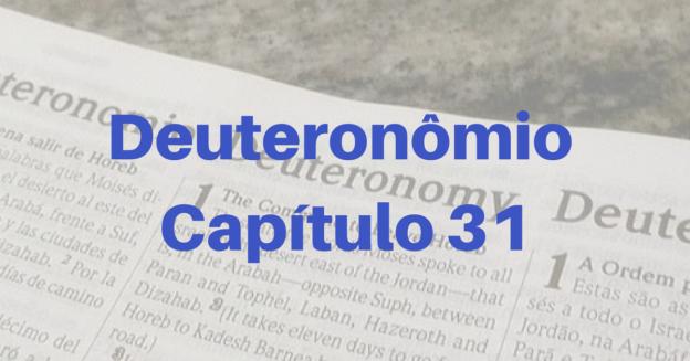 Deuteronômio Capítulo 31