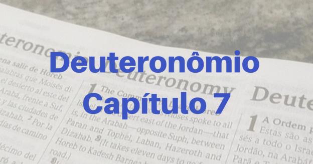 Deuteronômio Capítulo 7