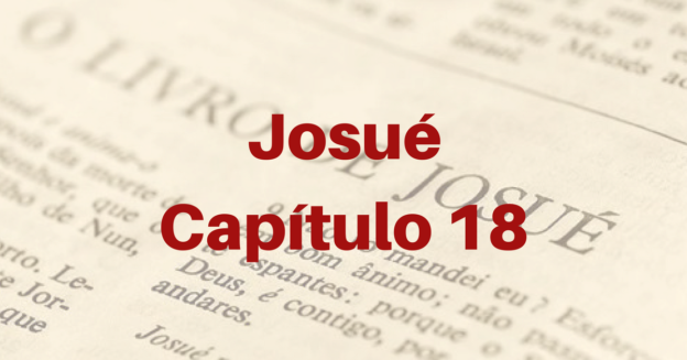 Josué Capítulo 18