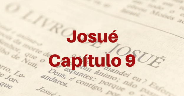 Josué Capítulo 9