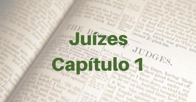 Juízes Capítulo 1