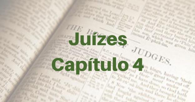 Juízes Capítulo 4