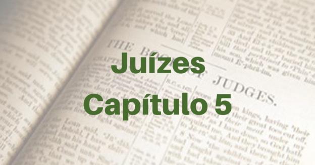 Juízes Capítulo 5