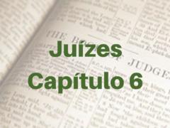Juízes Capítulo 6