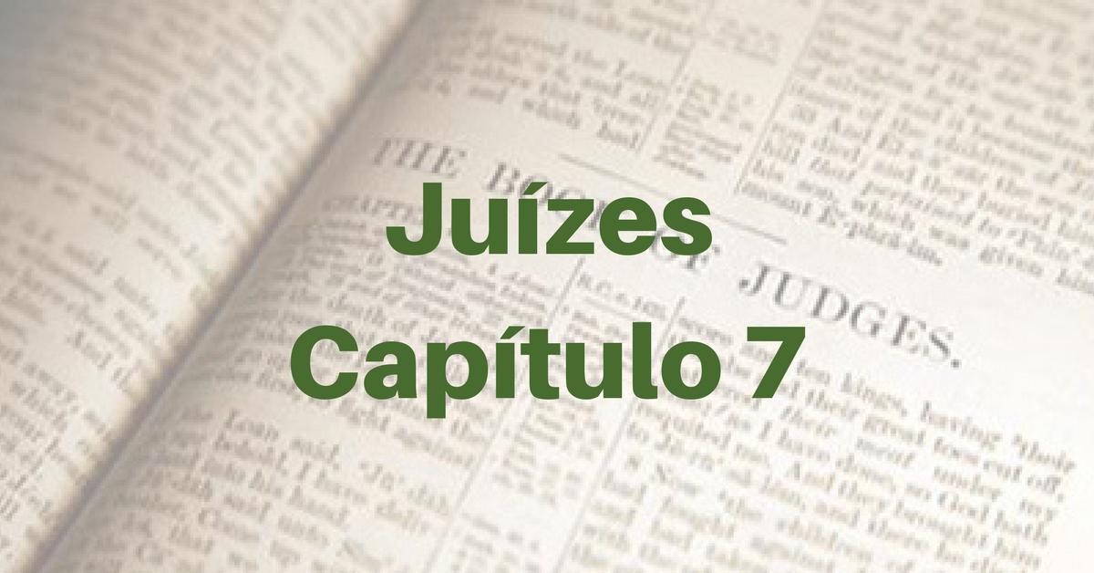 Juízes Capítulo 7
