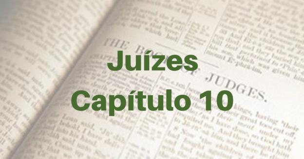 Juízes Capítulo 10