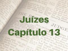 Juízes Capítulo 13