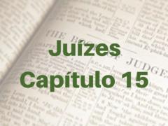 Juízes Capítulo 15