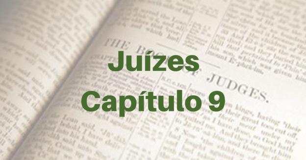 Juízes Capítulo 9