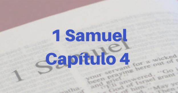 1 Samuel Capítulo 4