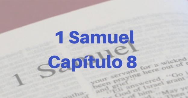 1 Samuel Capítulo 8