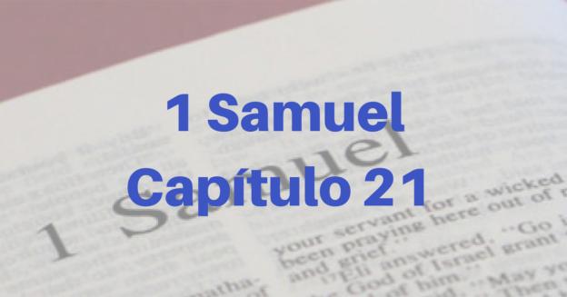 1 Samuel Capítulo 21