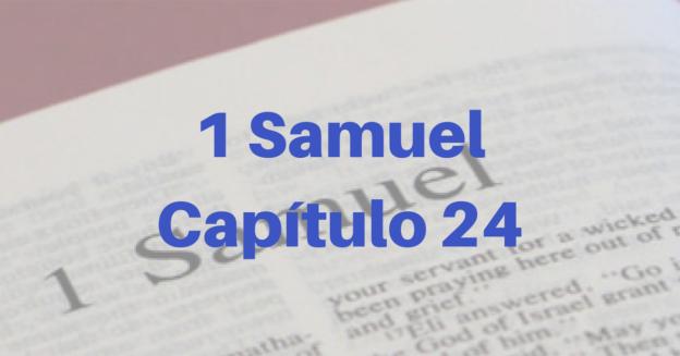 1 Samuel Capítulo 24