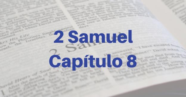2 Samuel Capítulo 8