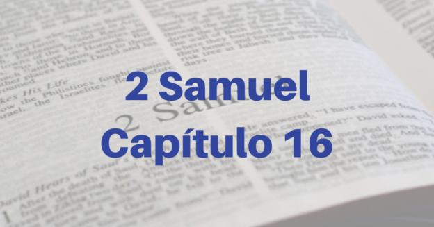 2 Samuel Capítulo 16