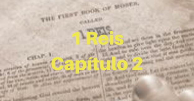 1 Reis Capítulo 2