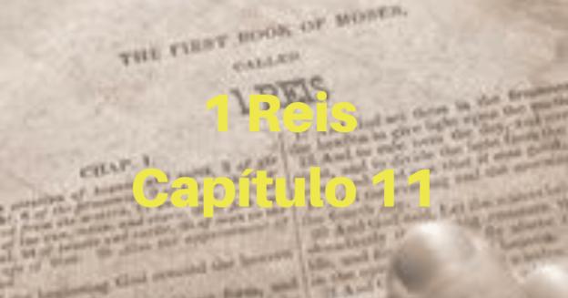 1 Reis Capítulo 11