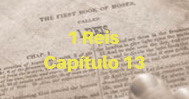 1 Reis Capítulo 13