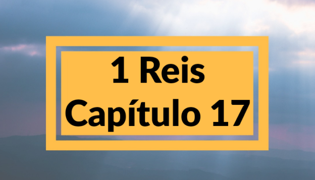 1 Reis Capítulo 17