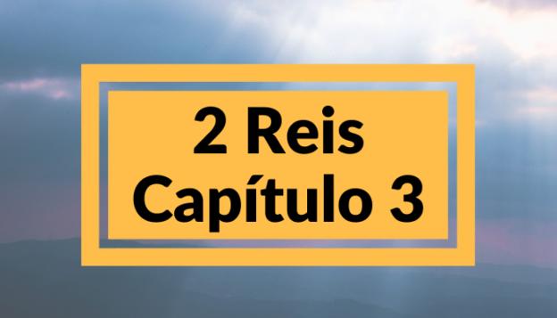 2 Reis Capítulo 3