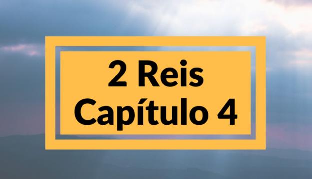 2 Reis Capítulo 4
