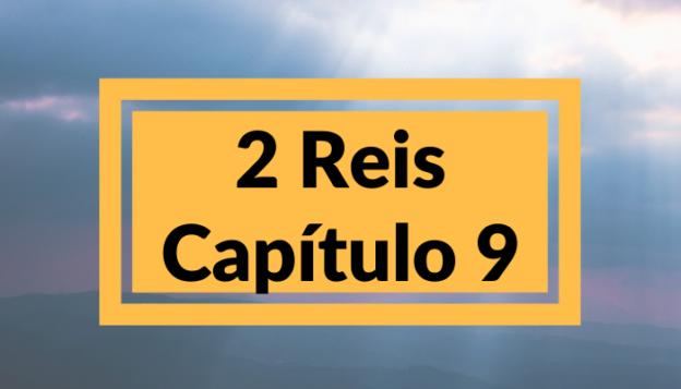 2 Reis Capítulo 9