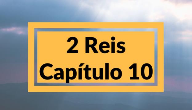 2 Reis Capítulo 10