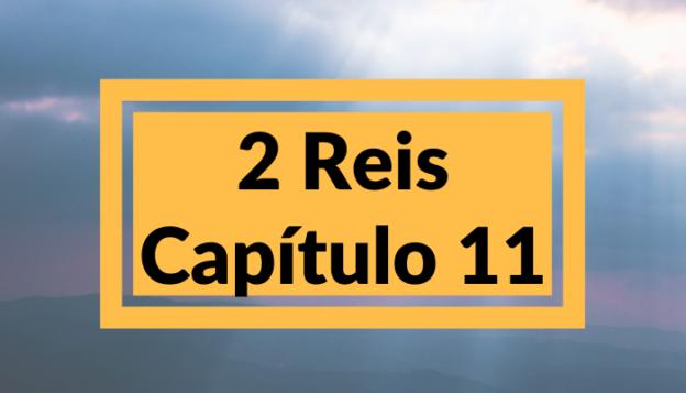 2 Reis Capítulo 11