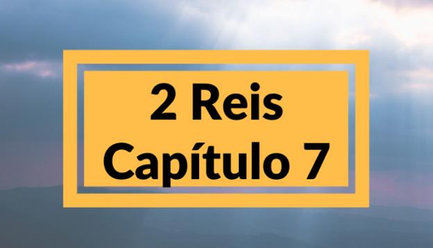 2 Reis Capítulo 7
