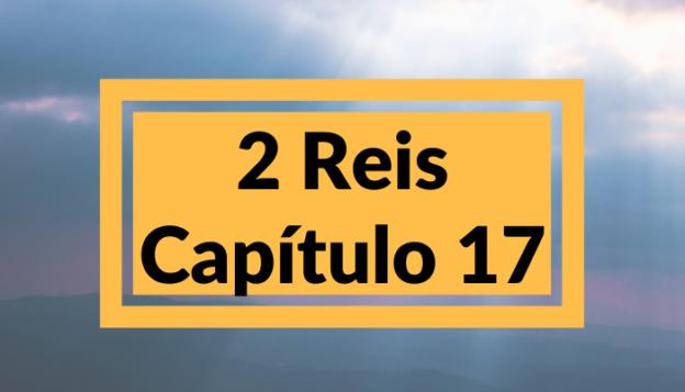 2 Reis Capítulo 17