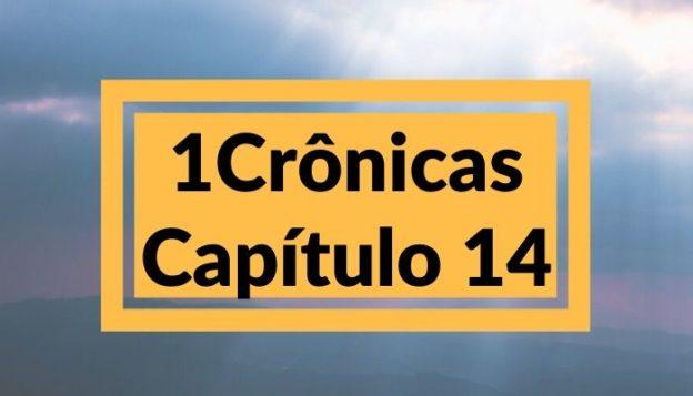 1 Crônicas Capítulo 14