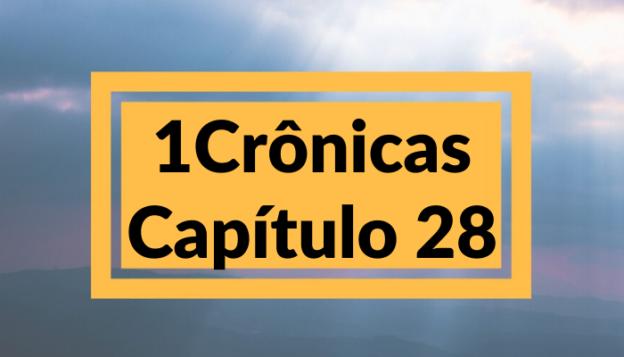 1 Crônicas Capítulo 28