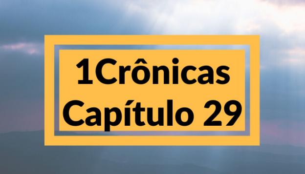 1 Crônicas Capítulo 29